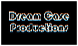 Dream Case Productions