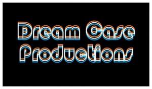 Dream Case Productions